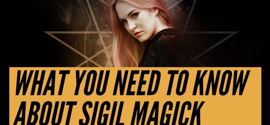 What You Need to Know About Sigils