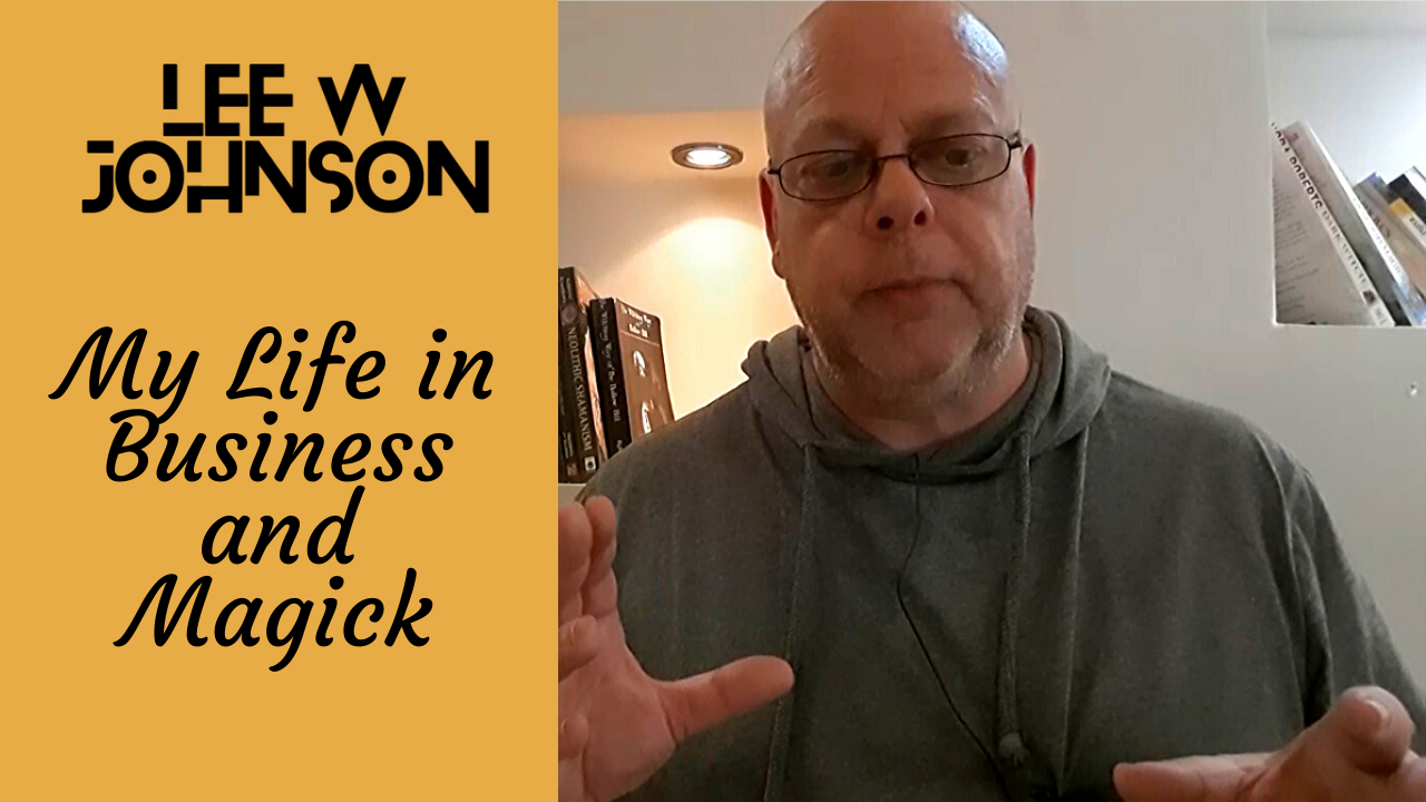 My Life in Business and Magick